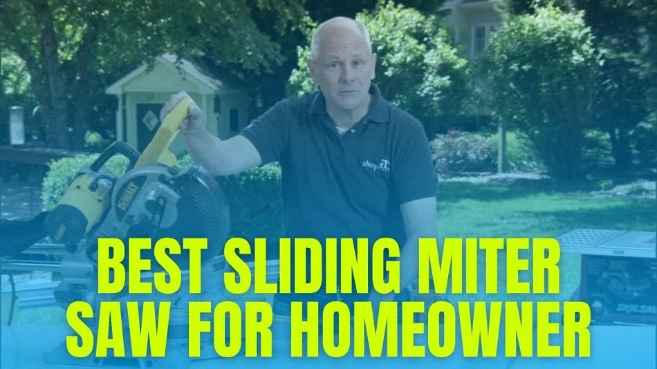 Best Sliding Miter Saw For Homeowner